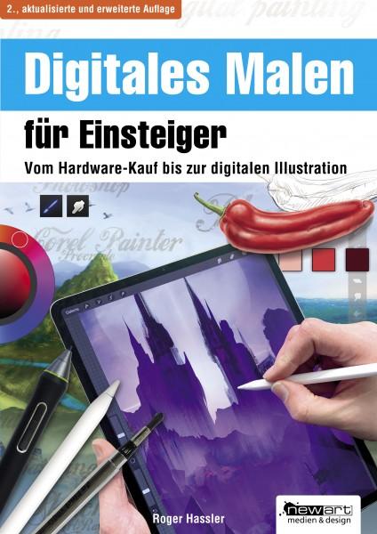 Digitales Malen für Einsteiger (2. Auflage 2019)