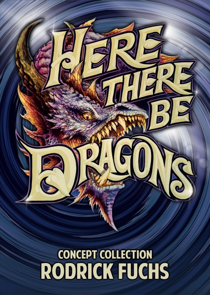 Rodrick Fuchs: Here There Be Dragons. Concept Collection