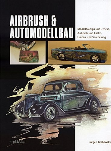 Airbrush & Automodellbau